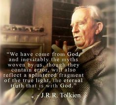 Tolkien quote reflects that stories and legends reflect the general revelation of sensus divinitatus