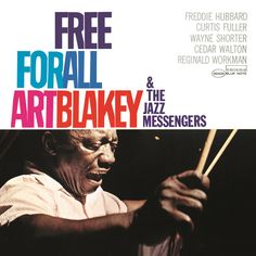 Art Blakey & The Jazz Messengers - Free for All 1964 (BN 4170) / Design: Reid Miles - Photo: Francis Wolff