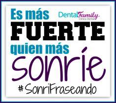 """""""Es más fuerte quien más sonríe"""" #SonriFraseando #Citas #Frases #Sonrisa #DentistaSevilla #Dentista #Sevilla"""