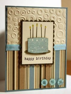 Masculine Birthday Cake Card by rbright - Cards and Paper Crafts at Splitcoaststampers Bday Cards, Birthday Cards For Men, Handmade Birthday Cards, Masculine Birthday Cards, Masculine Cards, Handmade Greetings, Greeting Cards Handmade, Embossed Cards, Embossed Paper