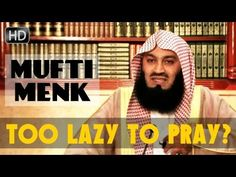 Too Lazy To Pray? - Watch This! ᴴᴰ ┇ Amazing Reminder ┇ by Mufti Ismail ...