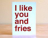 fries, like, card
