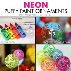 Neon Puffy Paint Ornaments from @margotpotter . Make these squiglly ornaments in minutes using Tulip dimensional paint a.k.a. puffy paint and plain glass bulbs.