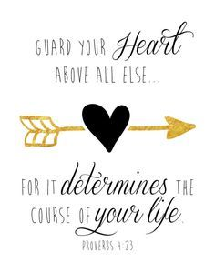 Guard your heart above all else - Proverbs There's nothing more important than what's in your heart. To guard your heart is to keep Christ's righteousness, mercy and love inside. Let this bible verse be a daily reminder to guard your heart. Bible Verses Quotes, Bible Scriptures, Faith Quotes, Study Quotes, Biblical Love Quotes, The Words, Life Proverbs, Quotes Arabic, Life Quotes Love