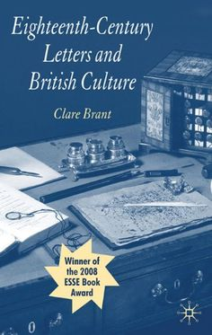 All about Eighteenth-Century Letters and British Culture by Clare Brant. LibraryThing is a cataloging and social networking site for booklovers