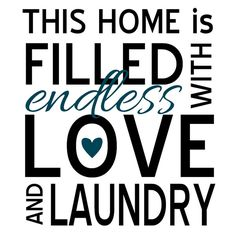 """Endless Love and Laundry Vinyl Wall Art Decal. $10.50, via Etsy. For our laundry """"closet""""?"""