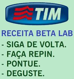 TIM BETA LAB. #TIMBETA #BETALAB #SDV SIGO DE VOLTA. #REPIN