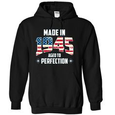 """Were you born in 1945? Then this shirt is for you! """"Made in 1945 - Aged to perfection"""". THE PERFECT GIFT FOR BIRTHDAY."""