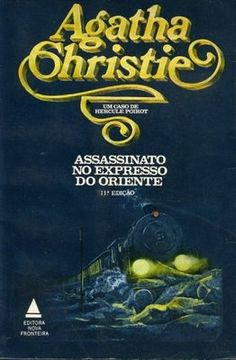 """Assassinato no Expresso do Oriente"" - Agatha Christie"