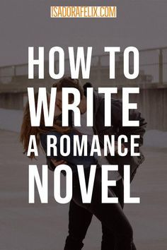 Learn to write a romance novel. Everything you need is here to learn how to write a romance novel and finally finish that book. Romance Tips, Writing Romance, Fiction Writing, Romance Novels, Writing A Novel, Start Writing, Book Writing Tips, Writing Skills, Writing Prompts