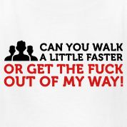 Seriously! People can walk SO slow!
