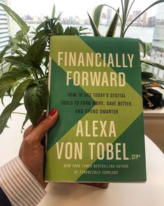 """""""I'm far from having it all figured out, but there's one thing I know for sure: technology can help,"""" Alexa von Tobel says in her new book.…"""