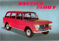 Zastava was a Serbian company closely associated with Fiat, this model was basically a Fiat 1974 Ford Company, Customize Your Car, Ford Classic Cars, Car Advertising, Station Wagon, Car Pictures, Car Pics, Eastern Europe, Old Cars