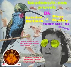Luxuriamusic.com presents DJ'z Kristian Hoffman & Steve Stanley this Thursday, June 5 at Monty Bar! Spinning the best in Late 60's Psych Pop. Tripping is required. At 9, no cover!!