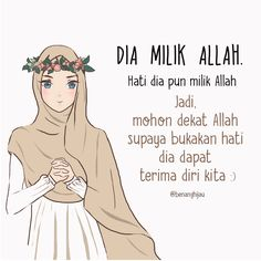 @namirahsketches | hati dia milik Allah. Islamic Love Quotes, Islamic Inspirational Quotes, Muslim Quotes, Simple Quotes, Cute Quotes, Funny Quotes, Text Quotes, Quran Quotes, Jodoh Quotes