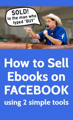 How to Sell Ebooks on Facebook Using 2 Simple Tools | #selfpub #selfpublishing #IndieAuthor
