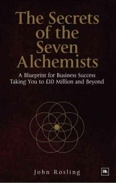 Free amazon kindle books for entrepreneurs and small businesses the secrets of the seven alchemists a blueprint for business success taking you to malvernweather Images