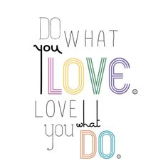 Do What You Love Printable from A Smith of All Trades