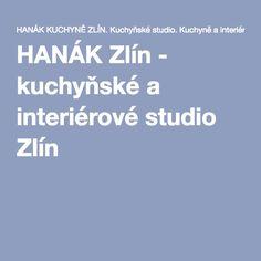 HANÁK Zlín - kuchyňské a interiérové studio Zlín