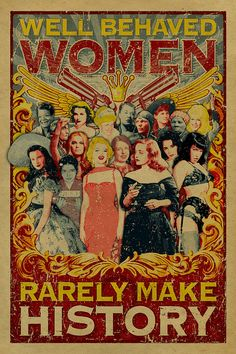 Well Behaved Women Rarely Make History poster. 12x18 Kraft paper. Art. Print. Marilyn Monroe. Bette Davis. Bettie Page. Scarlett O'Hara.