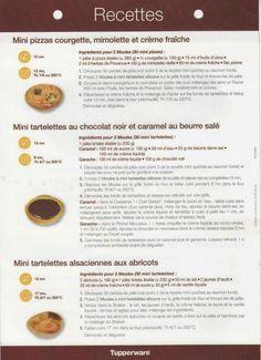 Mini pizza courgette mimolette et crème fraîche - mini tartelettes au chocolat noir et caramel au beurre salé - mini tartelettes alsaciennes aux abricots - TUPPERWARE