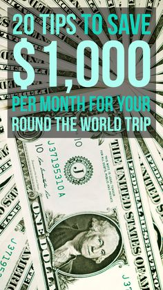 A full set of tips that helped me save over $18,000 for a round the world trip.