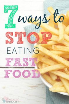 Are you tired of eating fast food? Do you want to save money and eat healthier? Use these seven tips for avoiding fast food. | grocery budget | eat healthy | how to eat at home | eat at home challenge | eat at home meal plan | eat at home for a month | eat at home ideas | frugal living