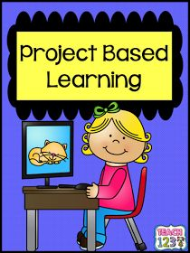Teach123 - tips for teaching elementary school: Project Based Learning