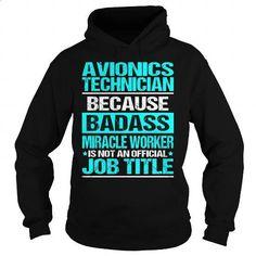 Awesome Tee For Avionics Technician - #long #hoodies for girls. MORE INFO =>…