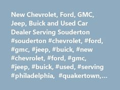 New Chevrolet, Ford, GMC, Jeep, Buick and Used Car Dealer Serving Souderton #souderton #chevrolet, #ford, #gmc, #jeep, #buick, #new #chevrolet, #ford, #gmc, #jeep, #buick, #used, #serving #philadelphia, #quakertown, #lansdale http://california.remmont.com/new-chevrolet-ford-gmc-jeep-buick-and-used-car-dealer-serving-souderton-souderton-chevrolet-ford-gmc-jeep-buick-new-chevrolet-ford-gmc-jeep-buick-used-serving-philadelphi/  Search Inventory Visit A Store Welcome to Bergey's Auto Dealerships…