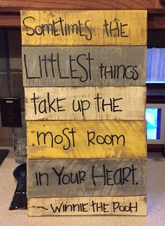Winnie the Pooh quote on wood