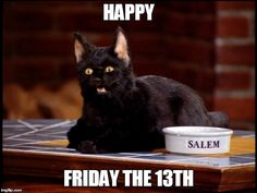 Happy Friday the 13th!