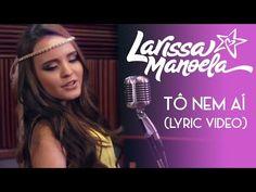 a9ab4c51f1c36 Larissa Manoela - Papel de Parede (Lyric Video) - YouTube Musicas Da Larissa  Manoela