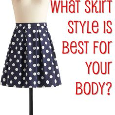 Which Skirt Style is Best for Your Body?