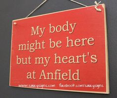 My Heart's at Anfield Liverpool Reds - EPL - English football and soccer sign. Anfield Liverpool, Liverpool Champions, Liverpool Players, Liverpool Fans, Liverpool Football Club, Football Team, Liverpool Tattoo, Liverpool Fc Wallpaper, Soccer World
