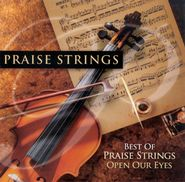 Best Of Praise Strings: Open Our Eyes CD Maranatha Music / 2011 / Compact disc