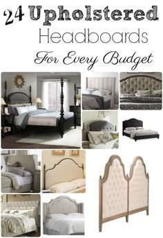 Looking to make over your bedroom, check out these 24 beautiful Upholstered Headboards For Every Budget