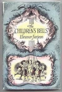 The Children's Bells by Eleanor Farjeon