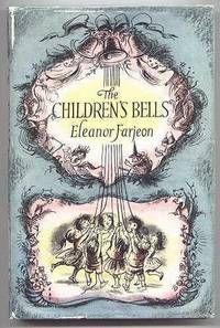 The Children's Bells by Eleanor Farjeon