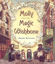 Molly and the Magic Wishbone by Barbara McClintock