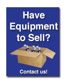 We Buy Equipment!