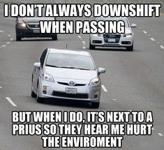 Passing a Prius…