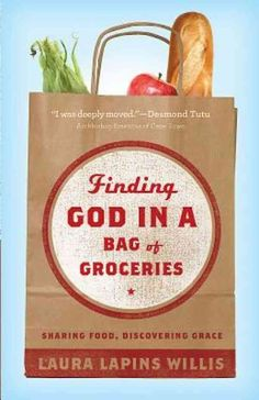 """""""I didn't lie, cheat, or steal. But according to my church, I broke the rules."""" Finding God in a Bag of Groceries: Sharing Food, Discovering Grace - Laura Lapins Willis Church Outreach, Food Drive, Finding God, Food Bank, Tiny Food, So Little Time, Pantry, Empty, Lonely"""