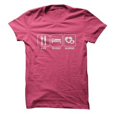 Are you a nurse and love it? Then, youll appreciate this shirt. Grab your Eat Sleep Nurse shirt while you still can!