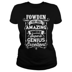 Funny Vintage Style Tshirt for FOWDEN #gift #ideas #Popular #Everything #Videos #Shop #Animals #pets #Architecture #Art #Cars #motorcycles #Celebrities #DIY #crafts #Design #Education #Entertainment #Food #drink #Gardening #Geek #Hair #beauty #Health #fitness #History #Holidays #events #Home decor #Humor #Illustrations #posters #Kids #parenting #Men #Outdoors #Photography #Products #Quotes #Science #nature #Sports #Tattoos #Technology #Travel #Weddings #Women