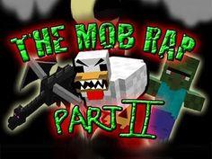 JT Machinima - Minecraft The Mob Rap: Part II