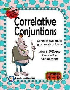 Either or, Neither Nor, common core aligned, Small Group or Independent Work Station Center Activity for use during guided reading. Students read 2 sentences and decide which one is correct. They complete a recording sheet and write a few sentences using