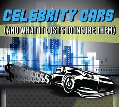 Celebrity Cars - And What It Costs To Insure Them