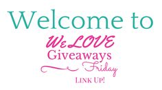 We-LOVE-Giveaways-Friday1