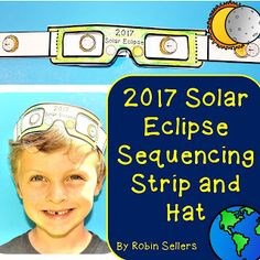 2017 Solar Eclipse Activities for Children. Make an eclipse sequencing strip and a solar eclipse 2017 hat